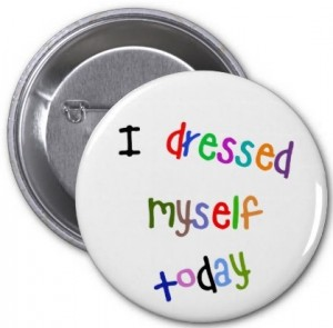 Dressed Myself Today - Button